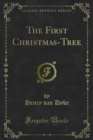 The First Christmas-Tree - eBook
