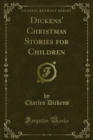 Dickens' Christmas Stories for Children - eBook