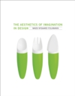 The Aesthetics of Imagination in Design - Book
