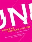 Sound as Popular Culture : A Research Companion - Book