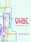 Effective Coding with VHDL : Principles and Best Practice - Book