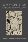 Why Only Us : Language and Evolution - Book