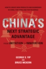 China's Next Strategic Advantage : From Imitation to Innovation - Book