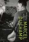 The Apparently Marginal Activities of Marcel Duchamp - Book