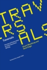 Traversals : The Use of Preservation for Early Electronic Writing - Book