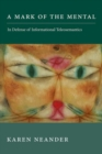 A Mark of the Mental : In Defense of Informational Teleosemantics - Book