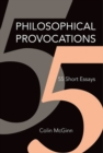 Philosophical Provocations : 55 Short Essays - Book