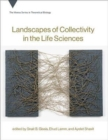 Landscapes of Collectivity in the Life Sciences - Book