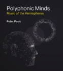 Polyphonic Minds : Music of the Hemispheres - Book