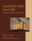 Chasing Men on Fire : The Story of the Search for a Pain Gene - Book