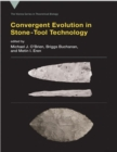 Convergent Evolution in Stone-Tool Technology - Book