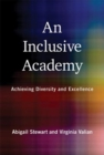 An Inclusive Academy : Achieving Diversity and Excellence - Book