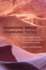Changing Minds Changing Tools : From Learning Theory to Language Acquisition to Language Change - Book