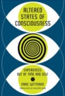Altered States of Consciousness : Experiences Out of Time and Self - Book