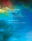 Analyzing Memory : The Formation, Retention, and Measurement of Memory - Book