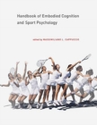 Handbook of Embodied Cognition and Sport Psychology - Book