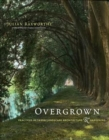 Overgrown : practices between landscape architecture and gardening - Book