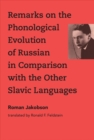 Remarks on the Phonological Evolution of Russian in Comparison with the Other Slavic Languages - Book