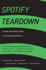 Spotify Teardown : Inside the Black Box of Streaming Music - Book