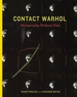 Contact Warhol : Photography without End - Book