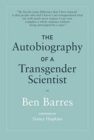 The Autobiography of a Transgender Scientist - Book