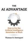 The AI Advantage : How to Put the Artificial Intelligence Revolution to Work - Book