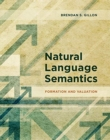 Natural Language Semantics : Formation and Valuation - Book