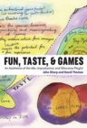 Fun, Taste, & Games : An Aesthetics of the Idle, Unproductive, and Otherwise Playful - Book