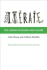 Iterate : Ten Lessons in Design and Failure - Book