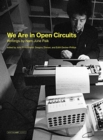 We Are in Open Circuits : Writings by Nam June Paik - Book