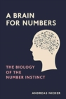 A Brain for Numbers : The Biology of the Number Instinct - Book