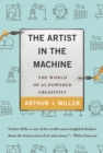 The Artist in the Machine : The World of AI-Powered Creativity - Book