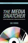 The Media Snatcher : PC/CORE/TURBO/ENGINE/GRAFX/16/CDROM2/SUPER/DUO/ARCADE/RX - Book