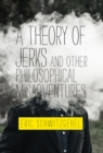 A Theory of Jerks and Other Philosophical Misadventures - Book