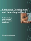 Language Development and Learning to Read : The Scientific Study of How Language Development Affects Reading Skill - eBook