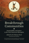 Breakthrough Communities : Sustainability and Justice in the Next American Metropolis - eBook