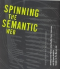 Spinning the Semantic Web - Bringing the World Wide Web to Its Full Potential - eBook