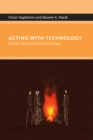 Acting with Technology - Activity Theory and Interaction Design - eBook