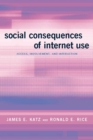 Social Consequences of Internet Use - Access, Involvement, and Interaction - eBook