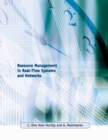 Resource Management in Real-Time Systems and Networks - eBook