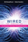 Wired for Innovation : How Information Technology Is Reshaping the Economy - eBook