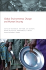 Global Environmental Change and Human Security - eBook