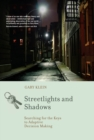 Streetlights and Shadows : Searching for the Keys to Adaptive Decision Making - eBook