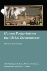 Human Footprints on the Global Environment : Threats to Sustainability - eBook