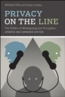 Privacy on the Line : The Politics of Wiretapping and Encryption - eBook