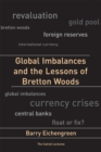 Global Imbalances and the Lessons of Bretton Woods - eBook