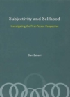 Subjectivity and Selfhood : Investigating the First-Person Perspective - eBook