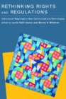 Rethinking Rights and Regulations : Institutional Responses to New Communications Technologies - eBook