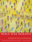 World Wide Research : Reshaping the Sciences and Humanities - eBook