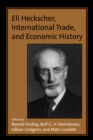 Eli Heckscher, International Trade, and Economic History - eBook